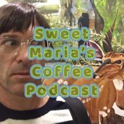 Kenya coffee podcast Sweet Maria's Coffee
