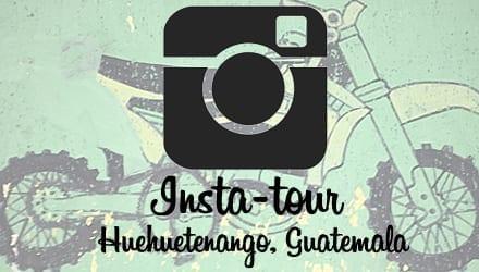 Insta-tour of Huehuetenango, Guatemala