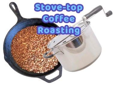 Stovetop Coffee Roasting: Skillet/Wok/Pan Roast Methods vs. Stovetop Popper Method