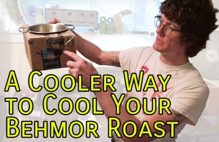 Video: A Cooler Way to Cool Your Behmor Roast