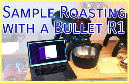 Video: Sample Roasting with an Aillio Bullet R1