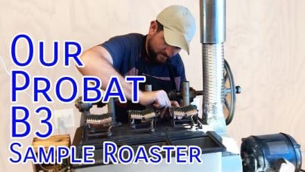 Video: Our Probat B3 Sample Roaster