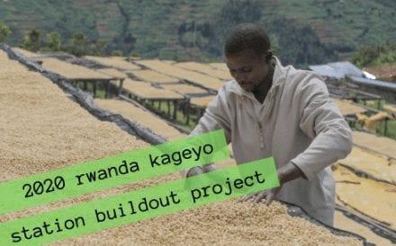 Rwanda Kageyo : Fresh Rwandan Coffee and a Fresh Infrastructure Project