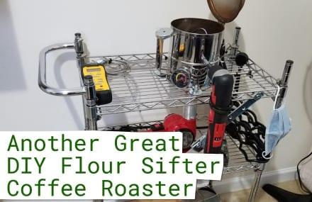 Thomas Meeks' DIY Flour Sifter Coffee Roaster
