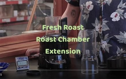 Fresh Roast Roast Chamber Extension Tube